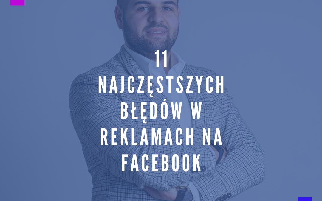 najczęstsze błędy w reklamie na fb