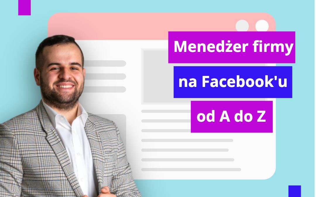 Menedżer firmy Facebook